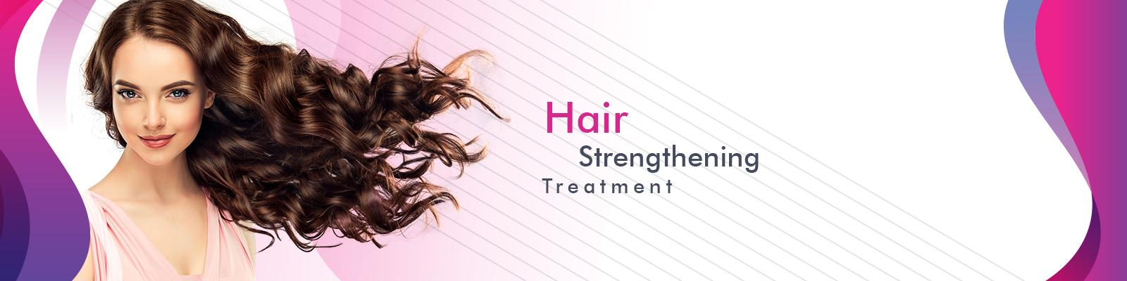 Hair Strengthening & Healthy Hair Treatment