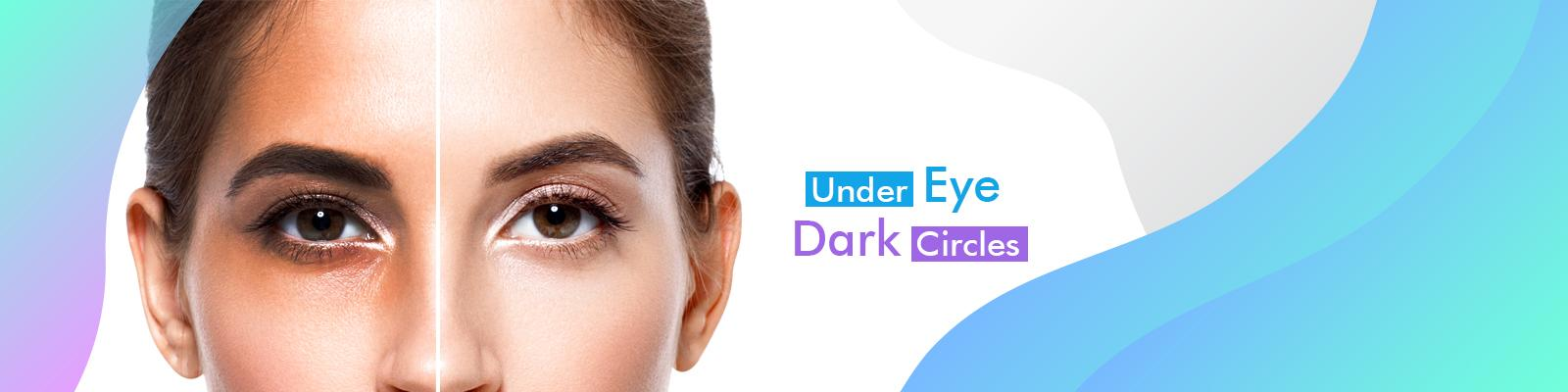 Balck Circle Under Eyes Treatment